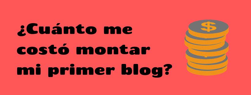 Costo de mi primer blog