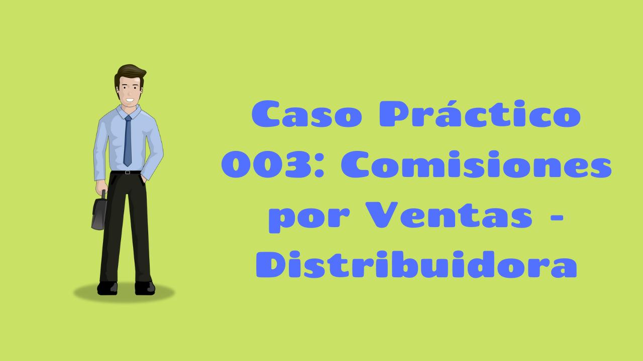 Cálculo Comisiones por Ventas