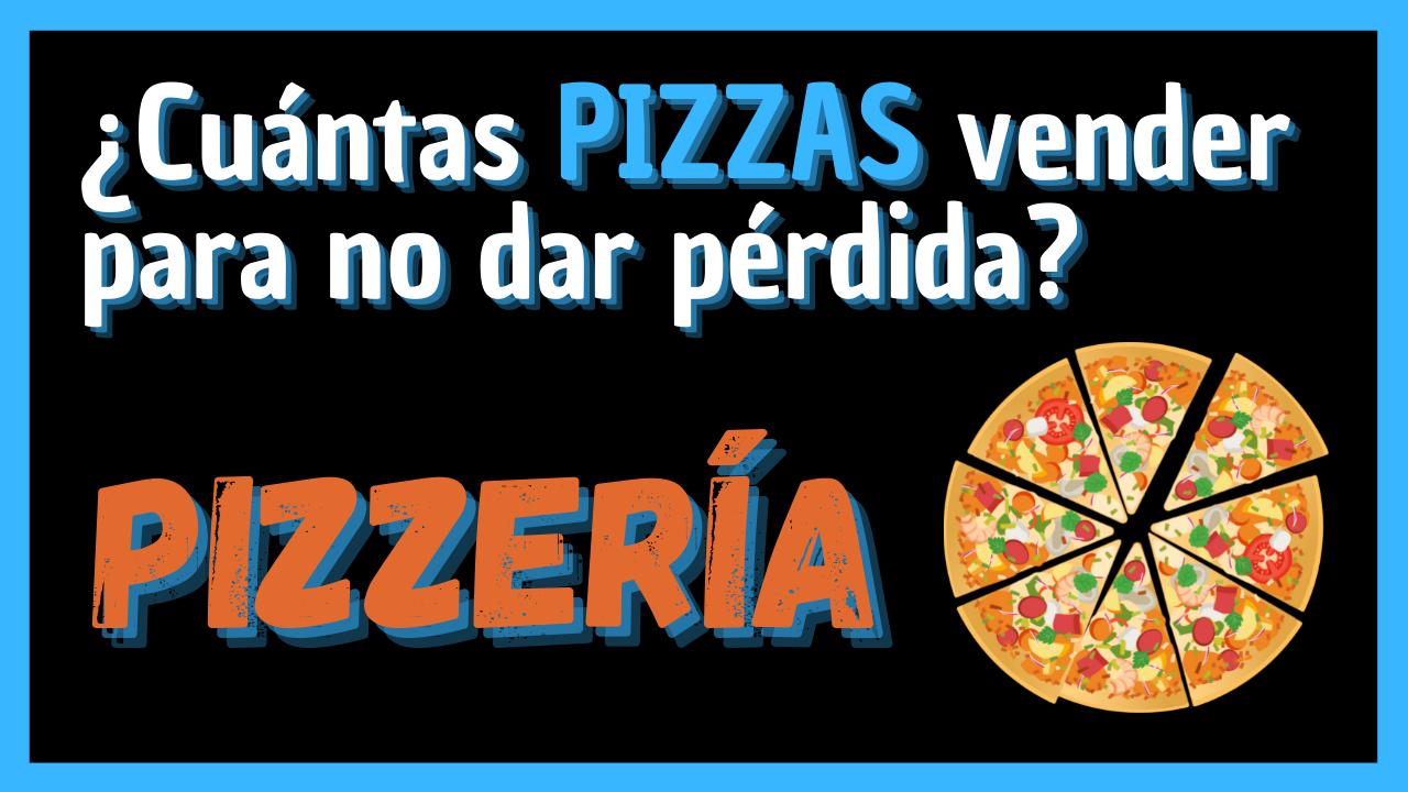 Punto de Equilibrio Pizzería